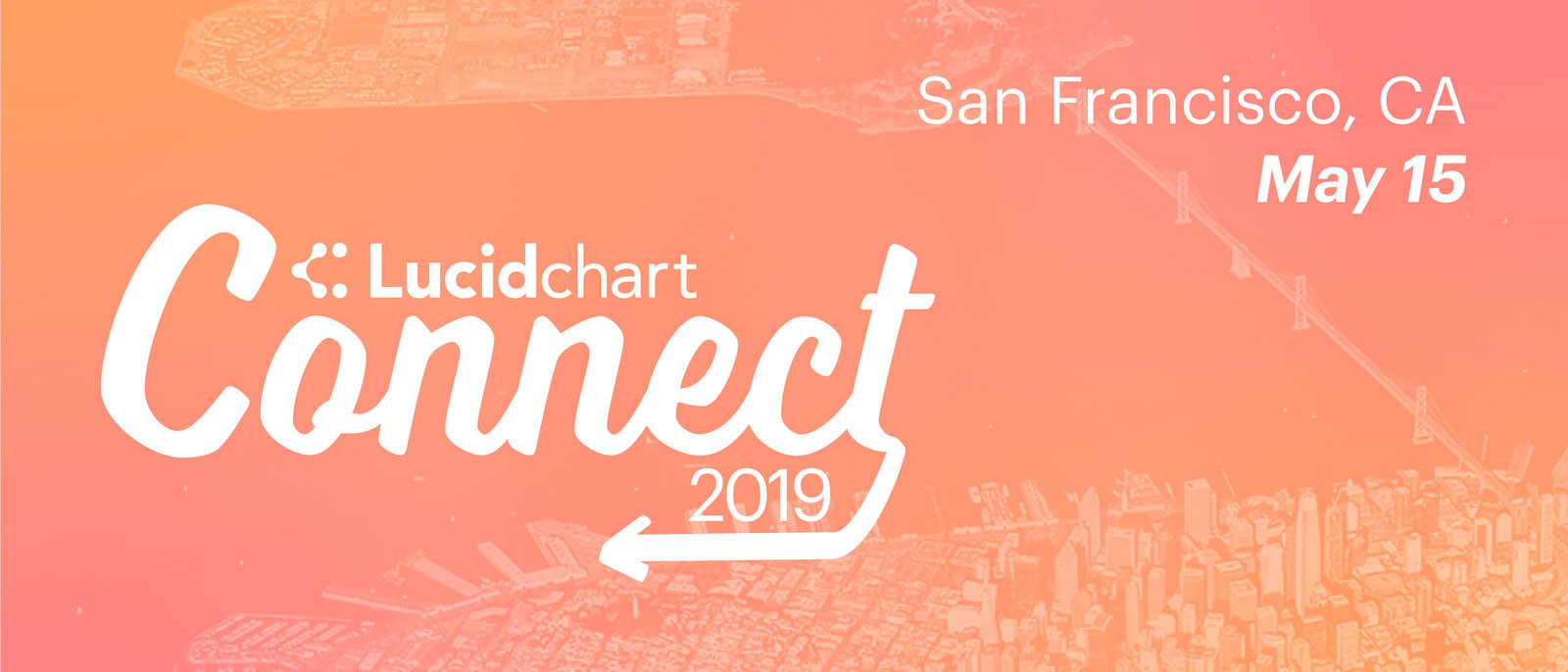 Lucidchart connect San Francisco May 15th 2019