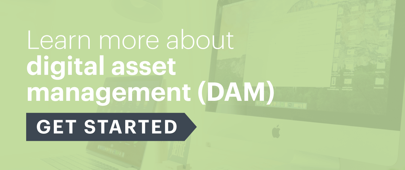 Learn more about digital asset management