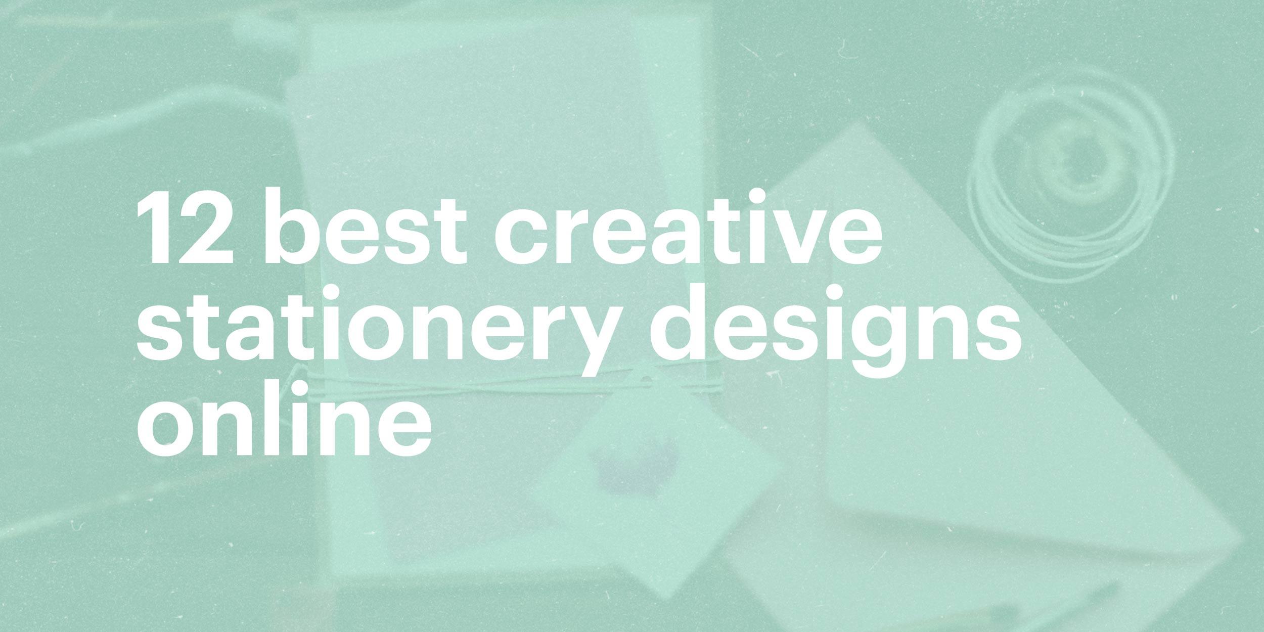 12 best creative stationery designs online