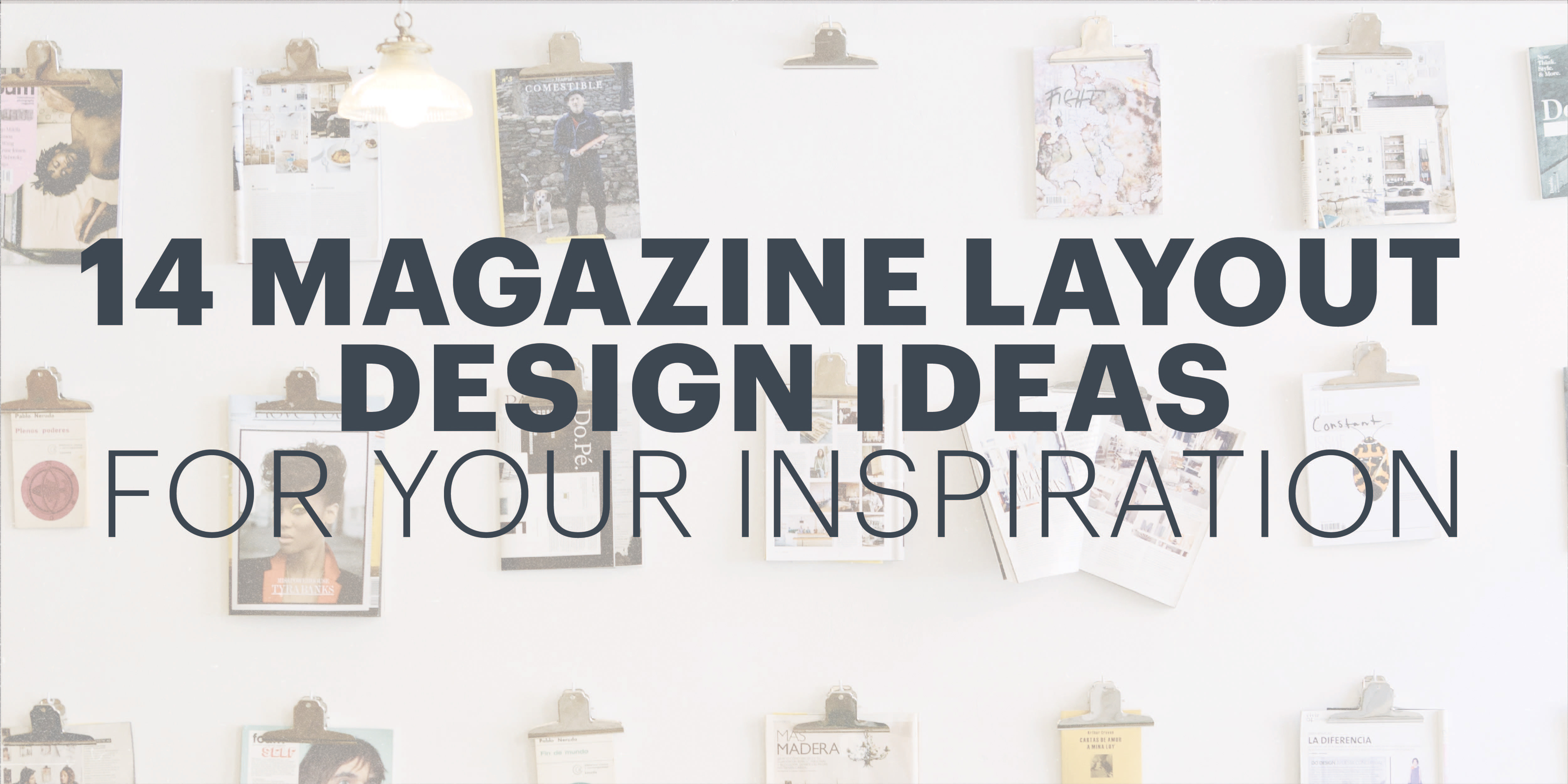 14 magazine layout design ideas for your inspirationLayout Design Ideas #1