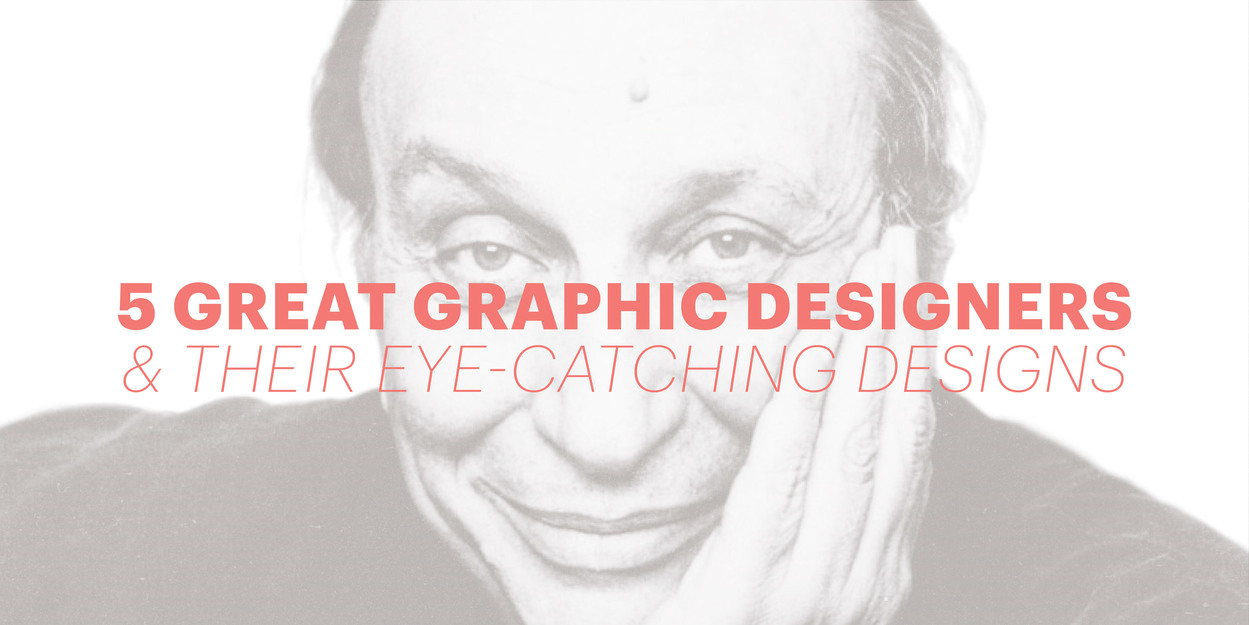great graphic designers their eye catching designs