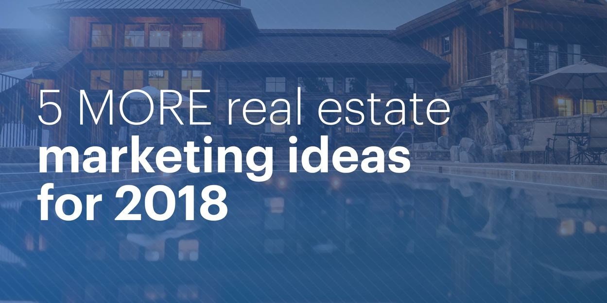 5 MORE Marketing Ideas for Real Estate in 2018 | Lucidpress