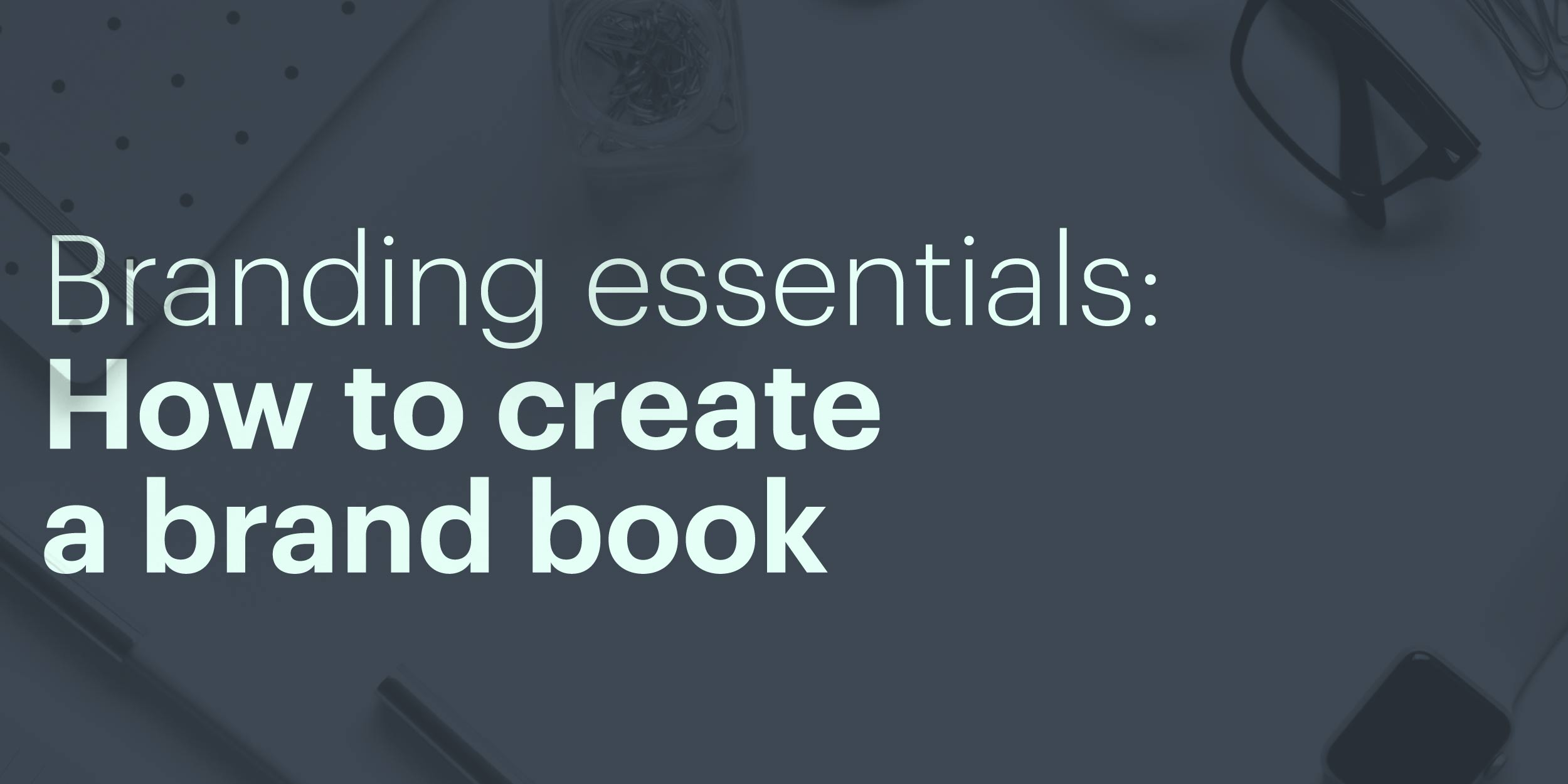 Branding Essentials Guide To Creating A Brand Book Lucidpress