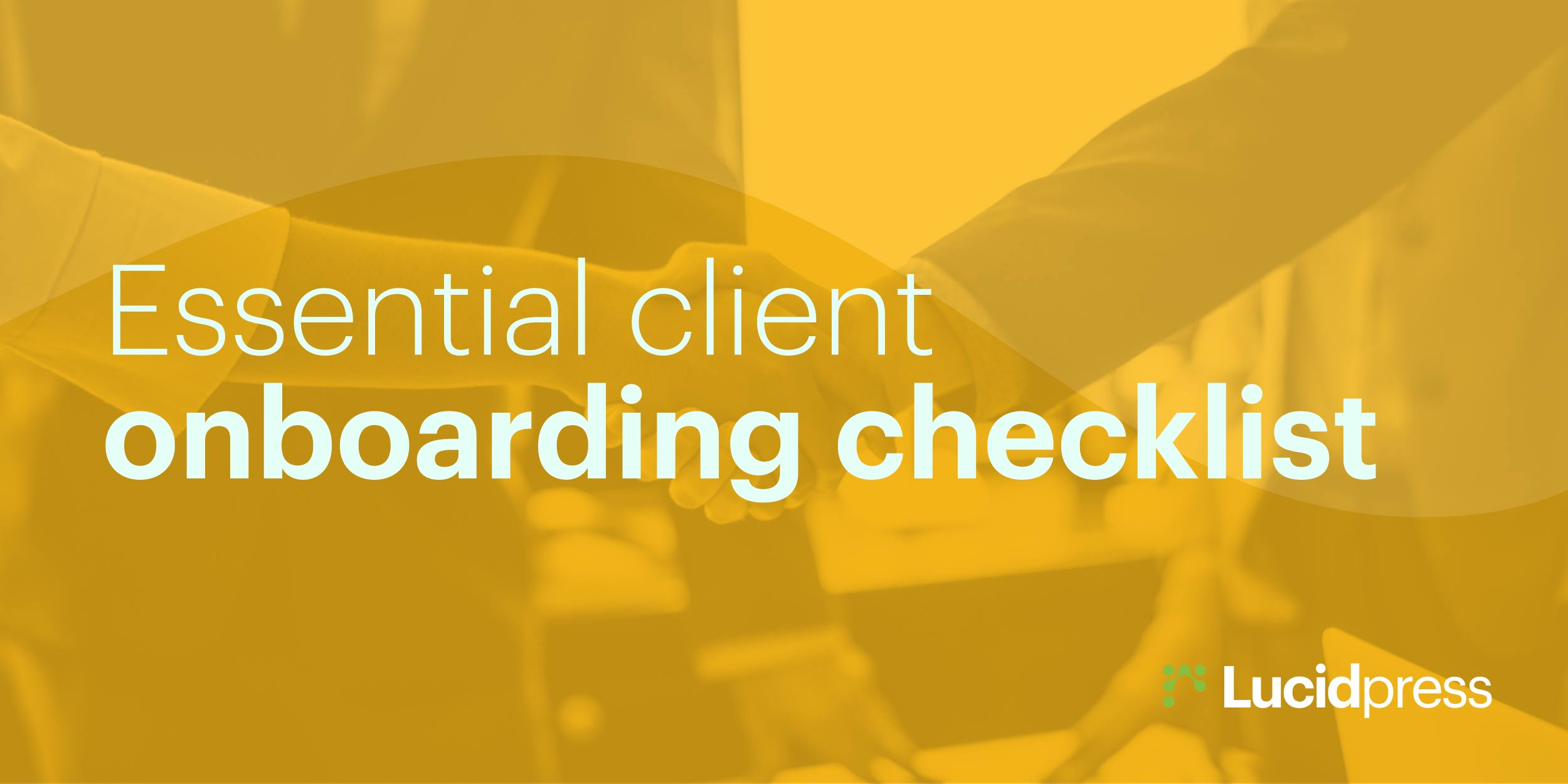 Essential Client Onboarding Checklist for Agencies in 2019   Lucidpress
