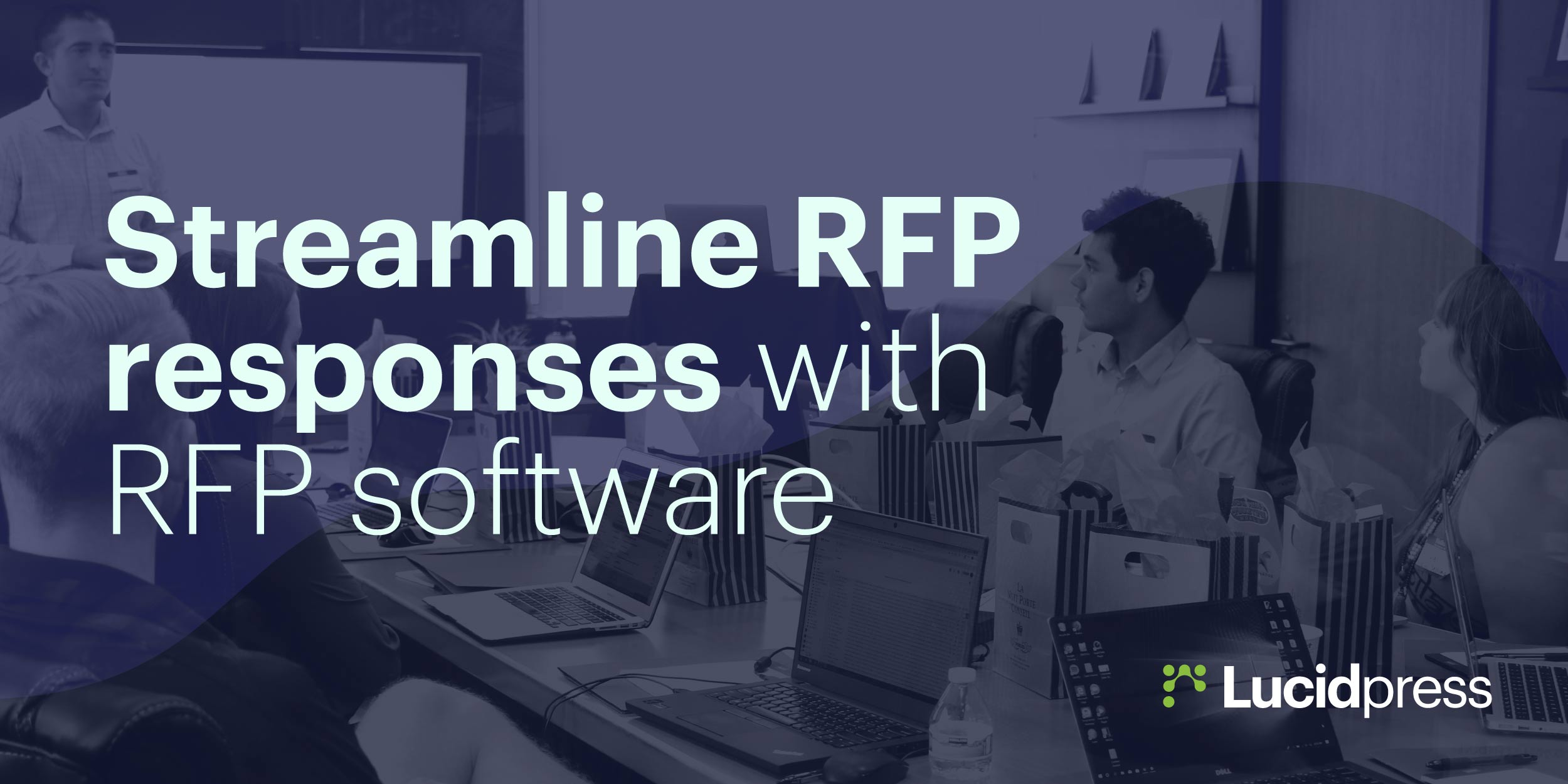 Streamline RFP Responses with RFP Software | Lucidpress
