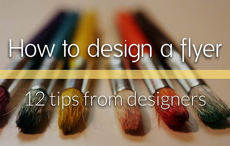 How to design a flyer 12 tips from professional designers - How to use creative lighting techniques as a design element ...