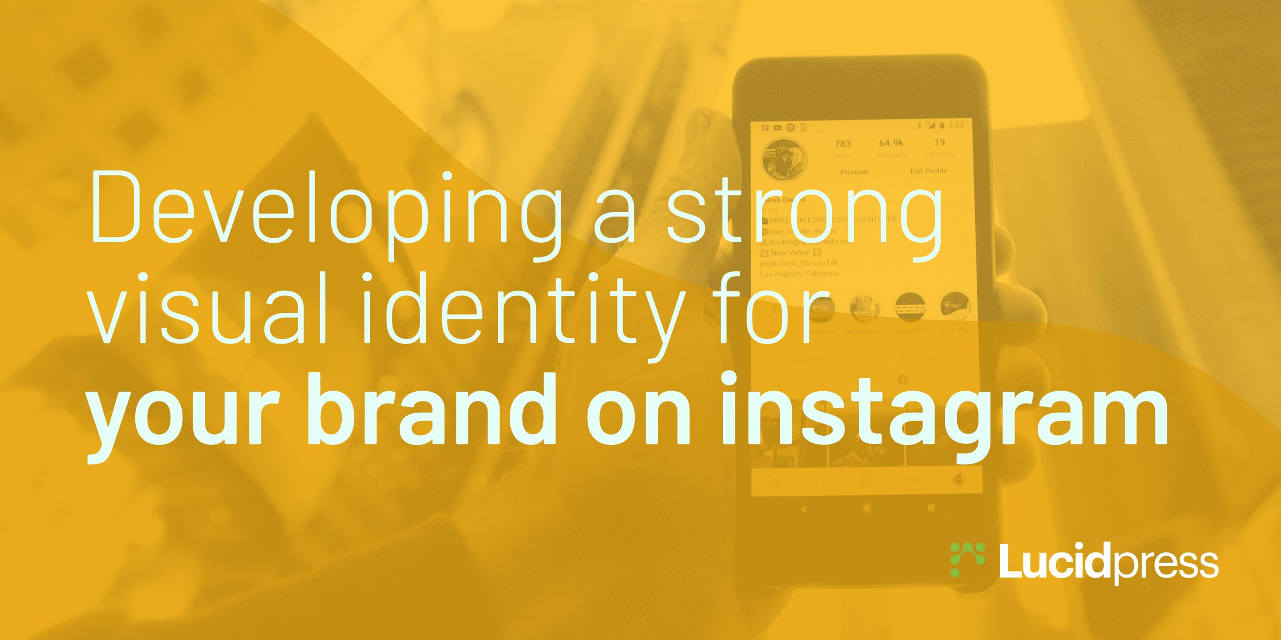 Developing a Strong Visual Identity for Your Brand on Instagram