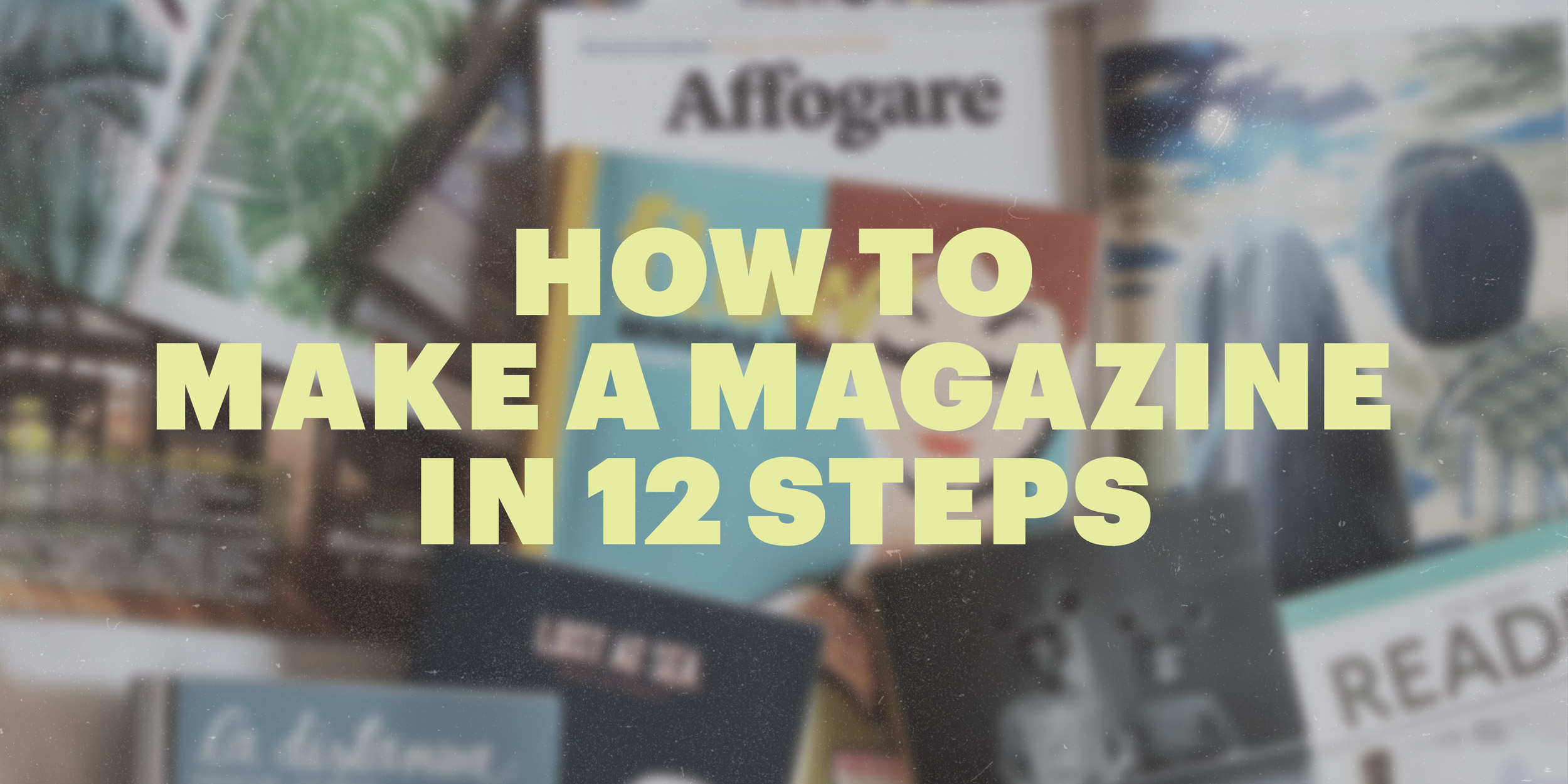 How to Make a Magazine in 12 Steps | Lucidpress