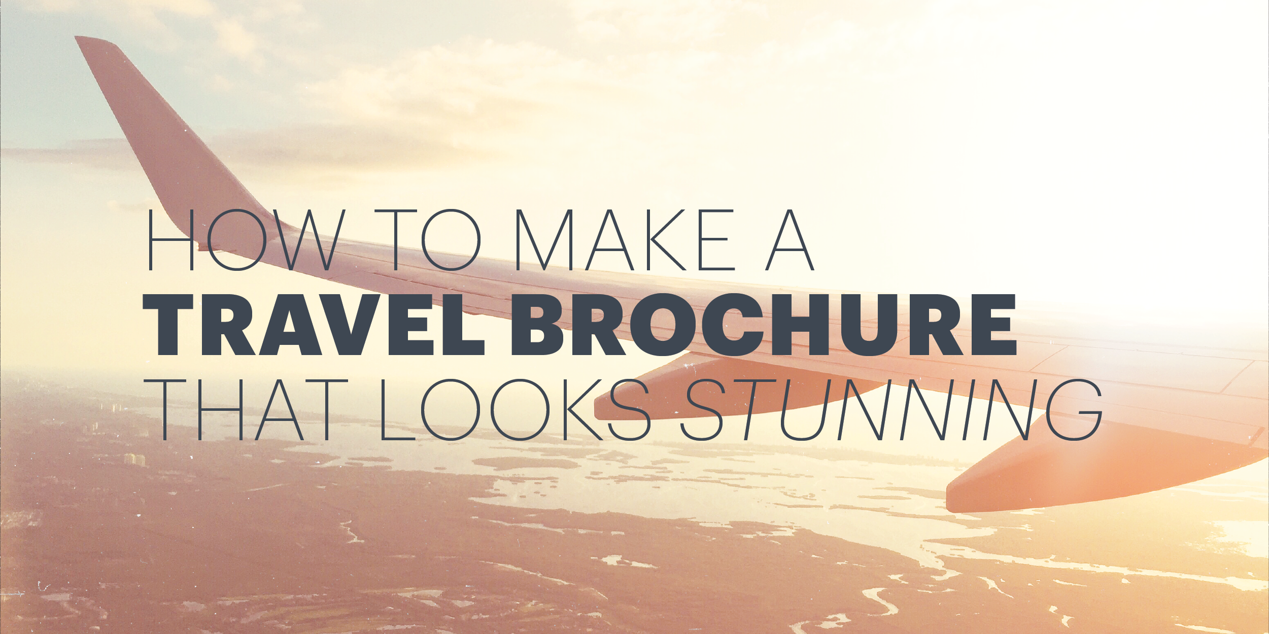 how to make an awesome travel brochure with free templates