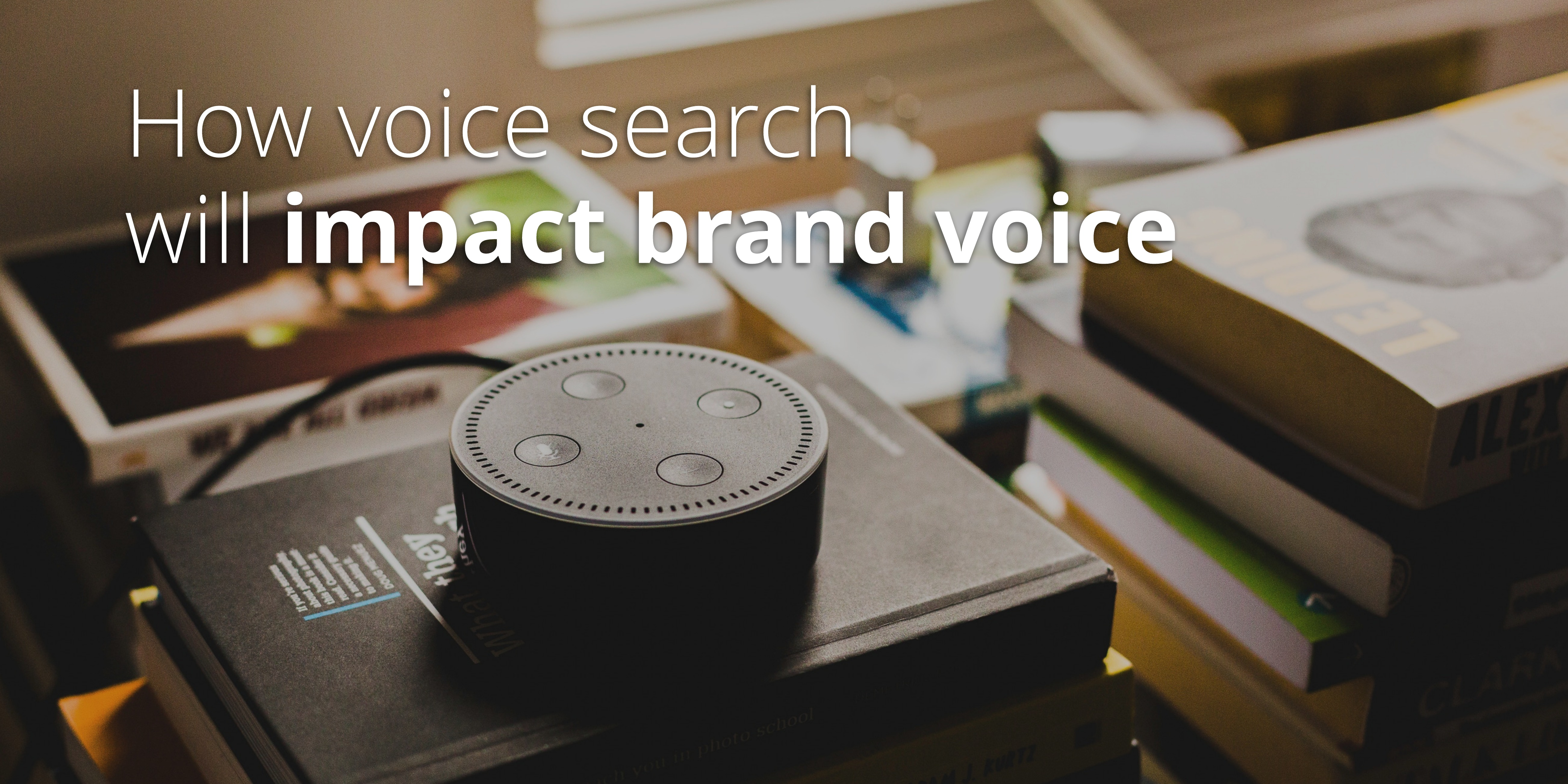 How Voice Search Will Impact Brand Voice