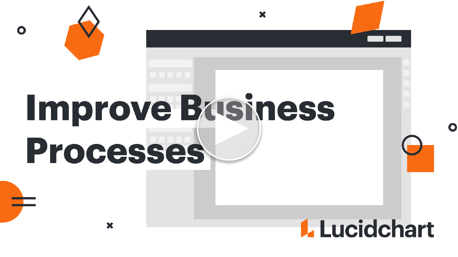 How Lucidchart can help you visualize your business processes