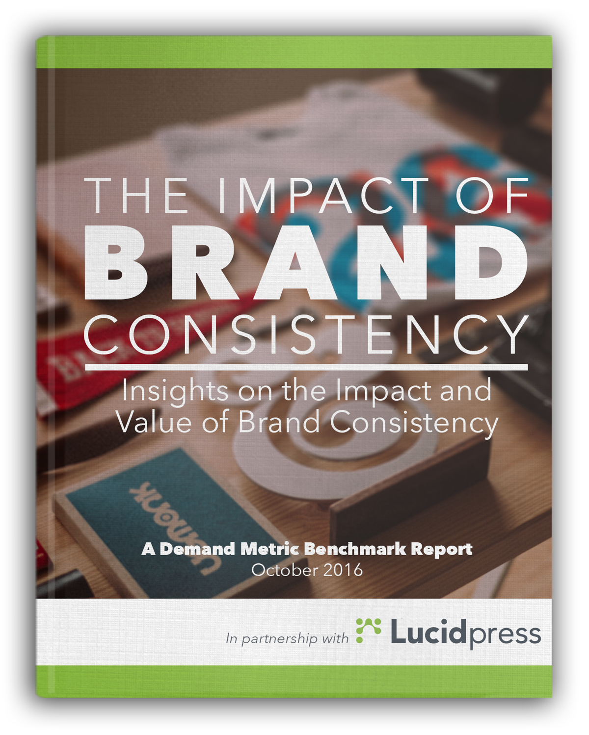 The Impact of Brand Consistency Cover